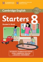 Cambridge English Young Learners English Tests 8: Starters